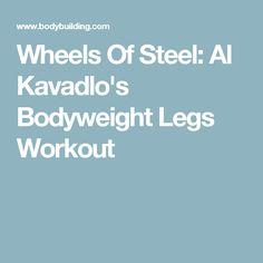 Wheels Of Steel: Al Kavadlo's Bodyweight Legs Workout