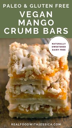 These Paleo Vegan Mango Crumb Bars have a shortbread crust, sweet layer of mango, and a coconut crumb topping. They are gluten free, dairy free, and naturally sweetened. Cookbook Recipes, Real Food Recipes, Dessert Recipes, Yummy Food, Delicious Recipes, Paleo Dessert, Dessert Bars, Healthy Gluten Free Recipes, Paleo Vegan