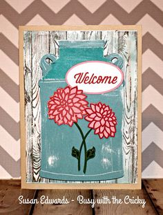 Milk Can Card using Close To My Heart Flower Market cartridge.