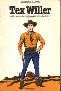 Tex Willer è il protagonista del fumetto Tex creato da Gian Luigi Bonelli e Aurelio Galleppini nel 1948 e tuttora pubblicato da Sergio Bonelli Editore.
