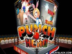 Punch Hero  Android Game - playslack.com , Punch Hero   passageway boxing.  Before you there will be 18 powerful contestants, who aren't anxious to give you a success without battle.  Except average characters you will see brand-new people among whom there can be soccer players, warriors, apparitions.  Each of the shown  people possesses his characteristics and adheres to definite tactics in battle.  Some contestants can activity dusty game and you shouldn't relax not for a time.  Use…