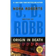 Origin in Death by J.D. Robb (audible), started 2/16/15