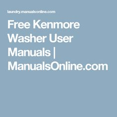 Washing machine repair manuals contents find the problem with your free kenmore washer user manuals manualsonline solutioingenieria Image collections
