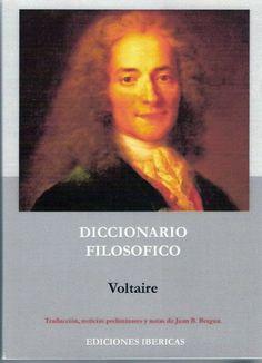 Descarga: Voltaire - Diccionario filosófico : Ignoria http://bibliotecaignoria.blogspot.com/2014/05/descarga-voltaire-diccionario-filosofico.html#.U2QHcPl5OSo