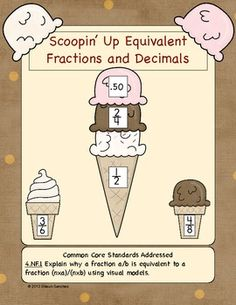 Scoopin Up Equivalent Fractions and Decimals- CCSS Aligned FREE