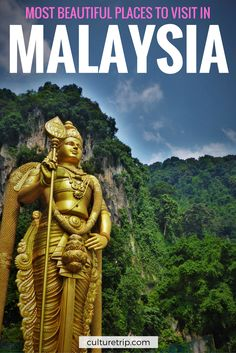 Malaysia's Most Beautiful Places to Visit by The Culture Trip