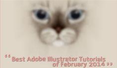 Best Adobe Illustrator Tutorials of February 2014