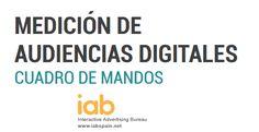 Una aportación realmente interesante, este #CuadrodeMandos para #AudienciasDigitales del IAB Spain  Muy útil para facilitar la comunicación entre los profesionales del #MarketingDigital y sus clientes #SocialMedia