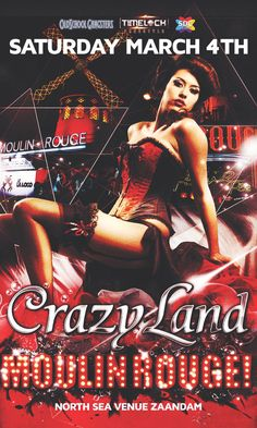 04 Mrt - Crazyland Moulin Rouge