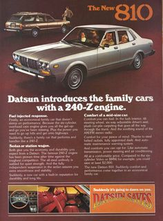 Datsun introduces the family cars with the engine. Available in sedan or station wagon format with unibody steel construction, available automatic transmission, air and automatic maintenance warning systems. Datsun Car, Mid Size Car, Car Fuel, Automobile, Nissan Infiniti, Ad Car, Car Advertising, Japanese Cars, Retro Cars