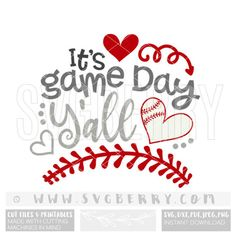 Its Game Day Yall SVG Baseball SvG / baseball shirt cap hat tee wreath / baseball mom shirts /  love baseball / cut files cutting files / Bg