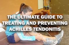 Discover The Ultimate Guide to Treating and Preventing Achilles Tendonitis - http://www.runnersblueprint.com/blog/running-injury-the-ultimate-guide-to-treating-and-preventing-achilles-tendonitis/
