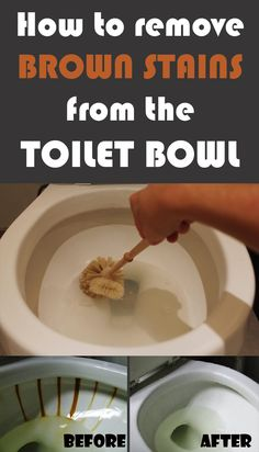 How to remove brown stains from the toilet bowl - Cleaning Ideas - Make your cleaning ritual easier Deep Cleaning Tips, House Cleaning Tips, Diy Cleaning Products, Spring Cleaning, Cleaning Hacks, Cleaning Supplies, Cleaning Recipes, Organizing Tips, Cleaning Solutions
