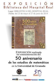 """Cartel de la Exposición """"500 años de Matemáticas en la Biblioteca del Hospital Real"""" (2014). #bibliotecaugr #bugeventos"""