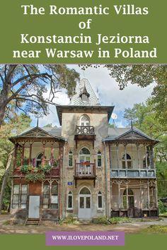 Konstancin Jeziorna - I Love Poland - Poland's ultimate travel guide Croatia Travel, Thailand Travel, Bangkok Thailand, Poland Travel, Italy Travel, Europe Travel Tips, Travel Guide, Luxury Homes Dream Houses, Warsaw Poland