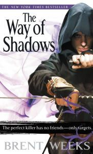 The Way of Shadows (Night Angel Trilogy #1)    by Brent Weeks