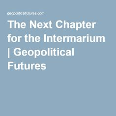 The Next Chapter for the Intermarium | Geopolitical Futures
