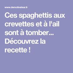 Ces spaghettis aux crevettes et à l'ail sont à tomber... Découvrez la recette ! Easy Peasy, Dinner, Ravioli, Shrimp Spaghetti, Fresh Pasta, Cooking Recipes, One Pot, Thermomix, Dining
