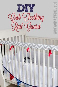 Crib Teething Rail Guard | Tutorial - Craft Crazy Mom @Vicki Smallwood Schweitzer Do you think you could make this??