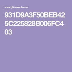 931D9A3F50BEB425C225828B006FC403