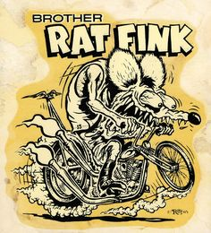 "Ed ""Big Daddy"" Roth art work. He created the ""Rat Fink"" image designs."