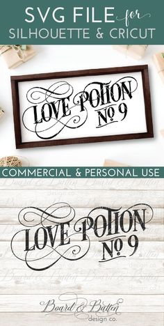 "Celebrate your love with this great ""Love Potion No. 9"" SVG File for SIlhouette or Cricut. This design is perfect for wooden signs, wall decals, and other home decor projects and even comes with commercial license included."