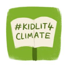 KidLit4Climate — Emma Reynolds You Are Incredible, Hope For The Future, Climate Action, Make A Video, Logo Images, Everyone Knows, Stand By Me, Book Publishing, Cool Artwork