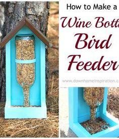 Wine bottle bird feeder tutorial. | Down Home Inspiration