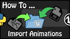 - How To Import Animations Using Python English Channel, Unreal Engine, Confirmation, Python, Engineering, Animation, French, Logos, Youtube