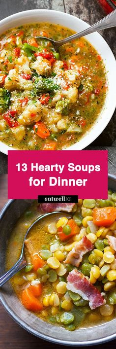 13 Hearty Soup Recipes for Dinner - Quick and simple, here's a collection of 13 super easy soup recipes to enjoy as a full meal.