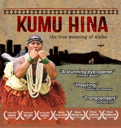 """Kumu Hina (Fringe! Queer Film & Arts Fest)"" on November 27, 2015 at 8:00 pm - 10:00 pm.  Directors Dean Hamer and Joe Wilson invite us to imagine a world where a little boy can grow up to be the woman of his dreams, and a young girl can rise to become a leader among men. Hinaleimoana is a proud and confident mahu (a person who embraces what is considered both the male and female inside).  Category: Arts 