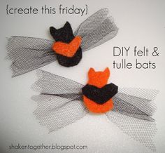 DIY felt & tulle bats ~ a simple Halloween craft!