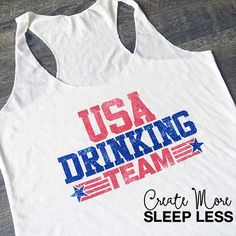 July 4th. Drinking Team. Fourth of July Tank.