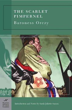 The Scarlet Pimpernel by Baroness Orczy, check!