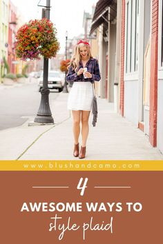 Who doesn't love a cute plaid shirt? I love how the pattern stays the same, but the mixing and matching of colors creates entirely different shirts! Let me show you 4 ways to style plaid that you're absolutely going to LOVE! #plaidshirt #fashionista #fashiontips