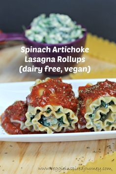 Spinach Artichoke Lasagna Rollups - dairy free!
