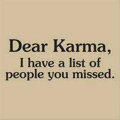 """""""dear karma """" - list! haha"""