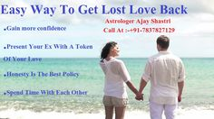 Easy way to get lost love back +91-7837827129 If you love has left you and you want to your love back with easy astrological ways then you can get help from our specialist. http://vashikaranspecialistsinastrologer.blogspot.in/2017/05/can-astrology-help-you-to-get-lost-love.html