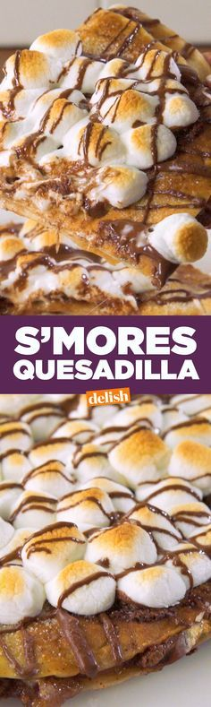 This S'mores Quesadilla is so good, you'll want one on your deathbed. Get the recipe on Delish.com.