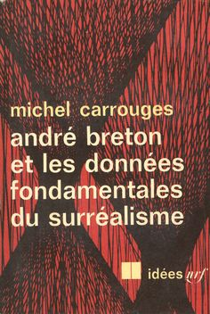 Idées no. 121 (literature), published by Gallimard, Paris, 1967. Photo-graphisme: Henry Cohen