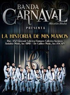 Banda Carnaval - La Historia De Mis Manos (Estreno 2014)