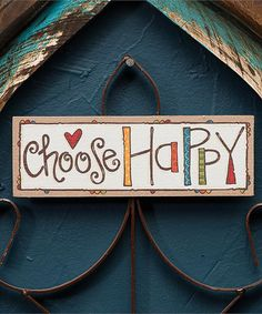 Look at this 'Choose Happy' Magnet on today! Color Me Mine, Bedroom Quotes, Studio Apt, Colorful Wall Art, Camping Crafts, Wood Projects, Wall Art Decor, Magnets, Thankful