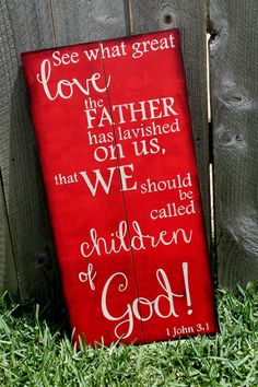 Scripture Art Wooden Sign 1 John 31 by allisonhoopes on Etsy, $45.00