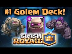 6. Clash Royale | Best Golem Deck and Strategy Top Clash Royale Strategy...