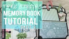 Tutorial Tonic Studios Keepsake Maker Book Collection 2 Part 8 insid. Album Maker, Book Maker, Memory Album, Memory Books, Mini Scrapbook Albums, Mini Albums, Tonic Cards, Mini Album Tutorial, Interactive Cards