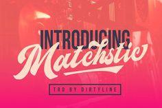 Matchstic! Font  @creativework247