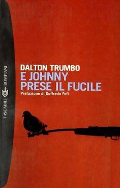 E Johnny prese il fucile - Dalton Trumbo
