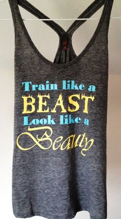 60 Days of TapouT XT - Train Like A Beast Look Like A Beauty Gray Tri-Blend District Threads T-Back Tank Top - Workout Tank - size x-large. $18.00, via Etsy. Day 11 down :)