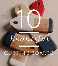 10 Beautiful Cutting Boards