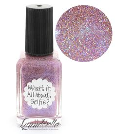 Lynnderella Limited Edition Nail Polish—What's it All About, Selfie?